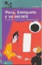 viela, enriqueto y su secreto-ana rossetti-margarita sanchez-paloma pedrero-9788420464800
