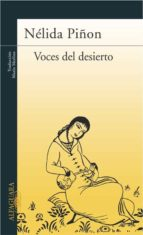 voces del desierto (premio principe de asturias)-nelida piñon-9788420467900