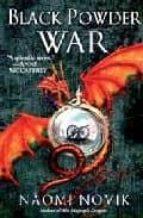 temerario iii: la guerra de la polvora-naomi novik-9788420473000