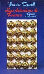 la dictadura de franco (2ª ed.)-javier tusell gomez-9788420603100