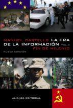 la era de la informacion (vol. 3): economia, sociedad y cultura. fin de milenio-manuel castells-9788420677200