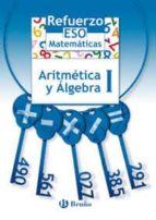 refuerzo matematicas, aritmetica y algebra i (eso) josep manel marrase 9788421651100