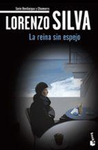 la reina sin espejo lorenzo silva 9788423343300