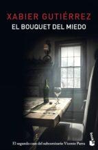 el bouquet del miedo-xabier gutierrez-9788423351800