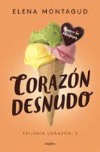 corazón desnudo (trilogía corazón 3) elena montagud 9788425355400
