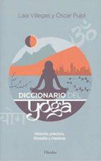 diccionario del yoga laia villegas oscar pujol 9788425437700