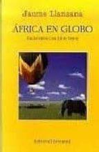 africa en globo-jaume llansana-9788426130600