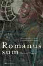 romanus sum: valerio metronio, el heroe que salvo el imperio roma no guido cervo 9788427030800