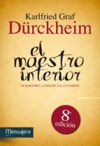el maestro interior (5ª ed.)-karlfried, graf dürckheim-9788427113800