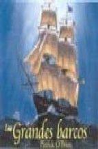 los grandes barcos r. graham r. e. read 9788428213400
