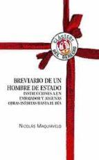 breviario de un hombre de estado nicolas maquiavelo 9788429016000