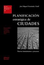 planificacion estrategica de ciudades-jose miguel fernandez güell-9788429121100