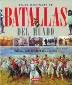 batallas del mundo: atlas ilustrado-9788430572700