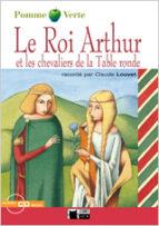 le roi arthur et les chevaliers de la table ronde-claude louvet-9788431607500