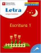 letra escritura 1, lengua y literatura (educacion primaria, 1er c iclo): cuaderno-9788431676100
