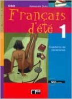 français d ete 1: cuaderno de vacaciones (incluye audio-cd)-alessandra dutto-9788431682200