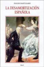 la desamortizacion española francisco marti gilabert 9788432134500