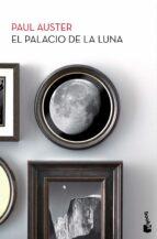 el palacio de la luna-paul auster-9788432224300
