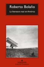 la literatura nazi en américa-roberto bolaño-9788433977700