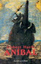 anibal: la novela de cartago-gisbert haefs-9788435005500
