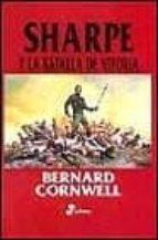 sharpe y la batalla de vitoria bernard cornwell 9788435035200