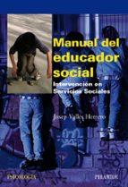 manual de educador social: intervencion en los servicios sociales josep valles herrero 9788436822700