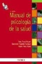 manual de psicologia de la salud (3ª ed.) isaac amigo vazquez concepcion fernandez rodriguez marino perez alvarez 9788436823400