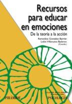 recursos para educar en emociones remedios gonzalez barron 9788436832600