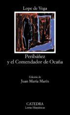 peribañez y el comendador de ocaña (12ª ed.) felix lope de vega 9788437601700