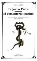 la joven parca; el cementerio marino paul valery 9788437617800