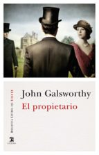 el propietario-john galsworthy-9788437637600