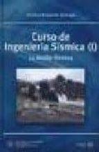 curso de ingenieria sismica (i): la accion sismica avelino samartin quiroga 9788438003800