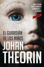 el guardian de los niños-johan theorin-9788439725800