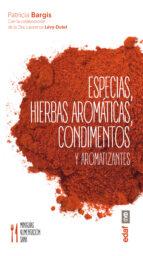 especias, hierbas aromaticas, condimentos y aromatizantes-patricia bargis-9788441436800