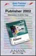 PUBLISHER 2002 (GUIAS PRACTICAS)