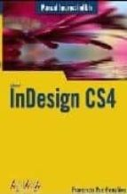 indesign cs4 (manual imprescindible)-francisco paz-9788441525900
