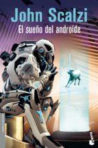 el sueño del androide-john scalzi-9788445001400