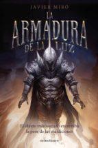 la armadura de la luz (ebook)-javier miro-9788445004500