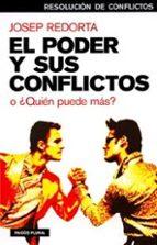 el poder y sus conflictos o ¿quien puede mas? josep redorta 9788449317200