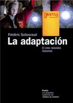 la adaptacion-frederic subouraud-9788449323300