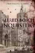 inquisitio (premi prudenci bertrana 2006)-alfred bosch-9788466407700