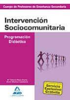 cuerpo de profesores de enseñanza secundaria. intervencion socioc omunitaria. programacion didactica-9788466593700