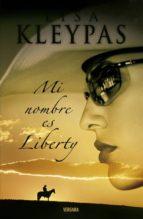 mi nombre es liberty-lisa kleypas-9788466634700