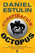 conspiración octopus (ebook)-daniel estulin-9788466646000