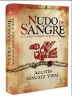 nudo de sangre (premio primavera 2008)-agustin sanchez vidal-9788467027600