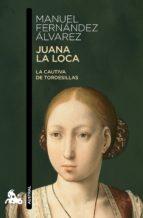 juana la loca (ebook)-manuel fernandez alvarez-9788467035100