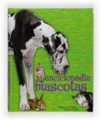 enciclopedia de las mascotas-9788467535600