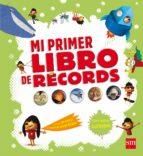 mi primer libro de récords delphine grinberg 9788467555400