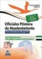 OFICIALES PRIMERA DE MANTENIMIENTO. PERSONAL LABORAL (GRUPO IV) D E LA ADMINISTRACIÓN DE LA COMUNIDAD AUTÓNOMA DE EXTREMADURA. TEMARIO ESPECIFICO VOLUMEN II