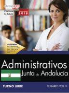ADMINISTRATIVO (TURNO LIBRE) JUNTA DE ANDALUCIA: TEMARIO (VOL. II )